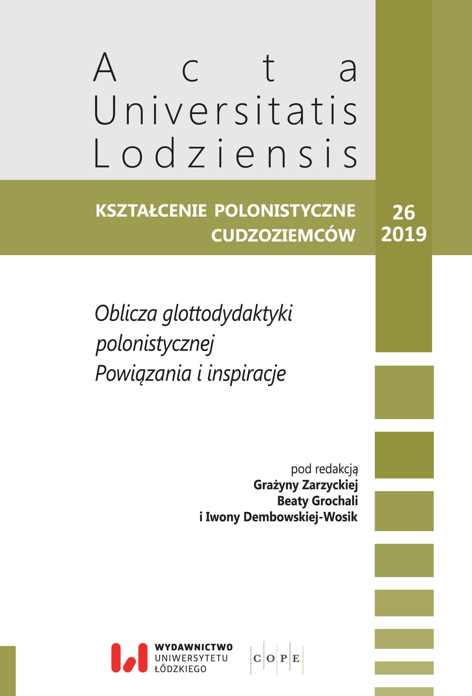Wyświetl Nr 26 (2019): Oblicza glottodydaktyki polonistycznej. Powiązania i inspiracje
