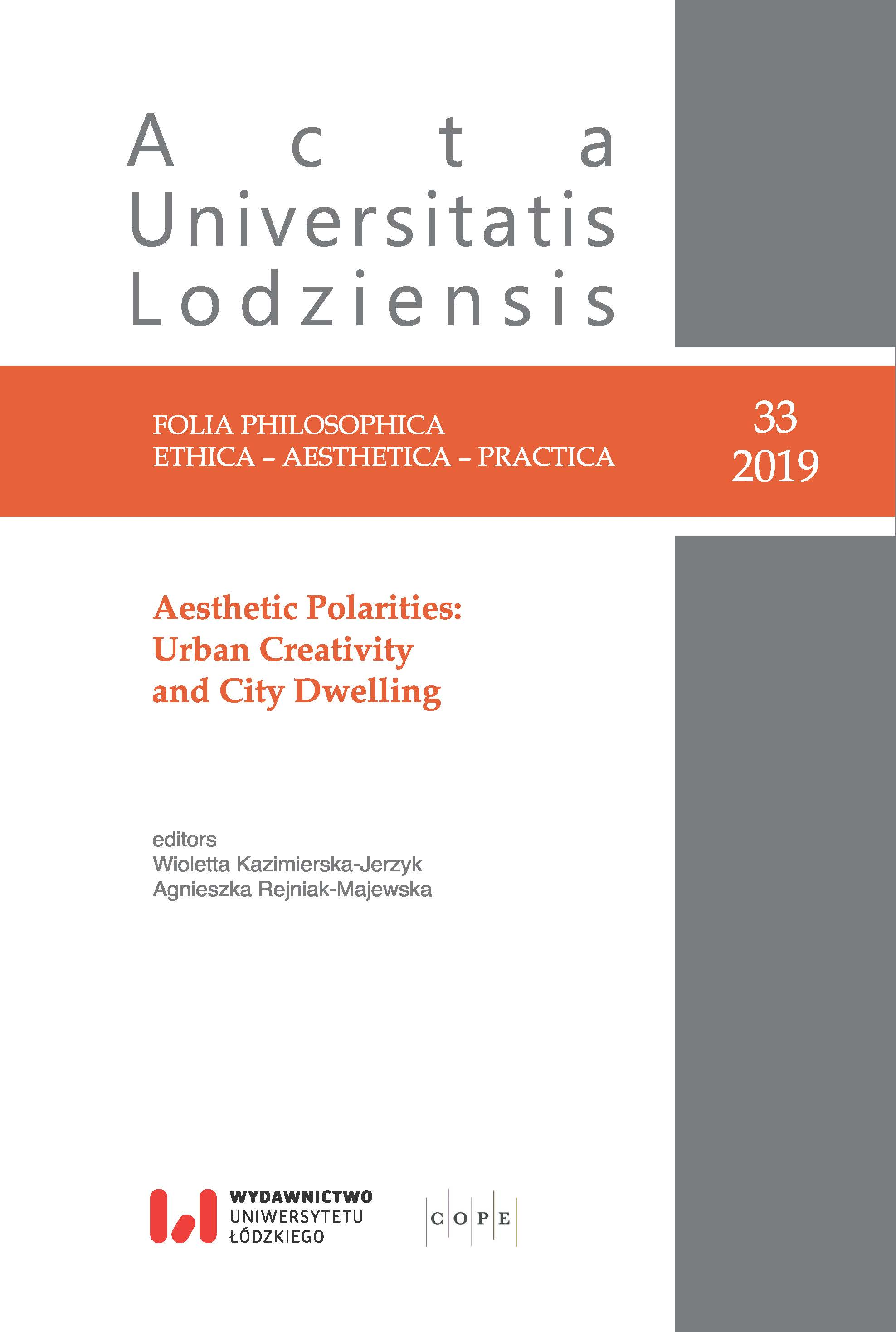 Wyświetl Nr 33 (2019): Aesthetic Polarities: Urban Creativity and City Dwelling
