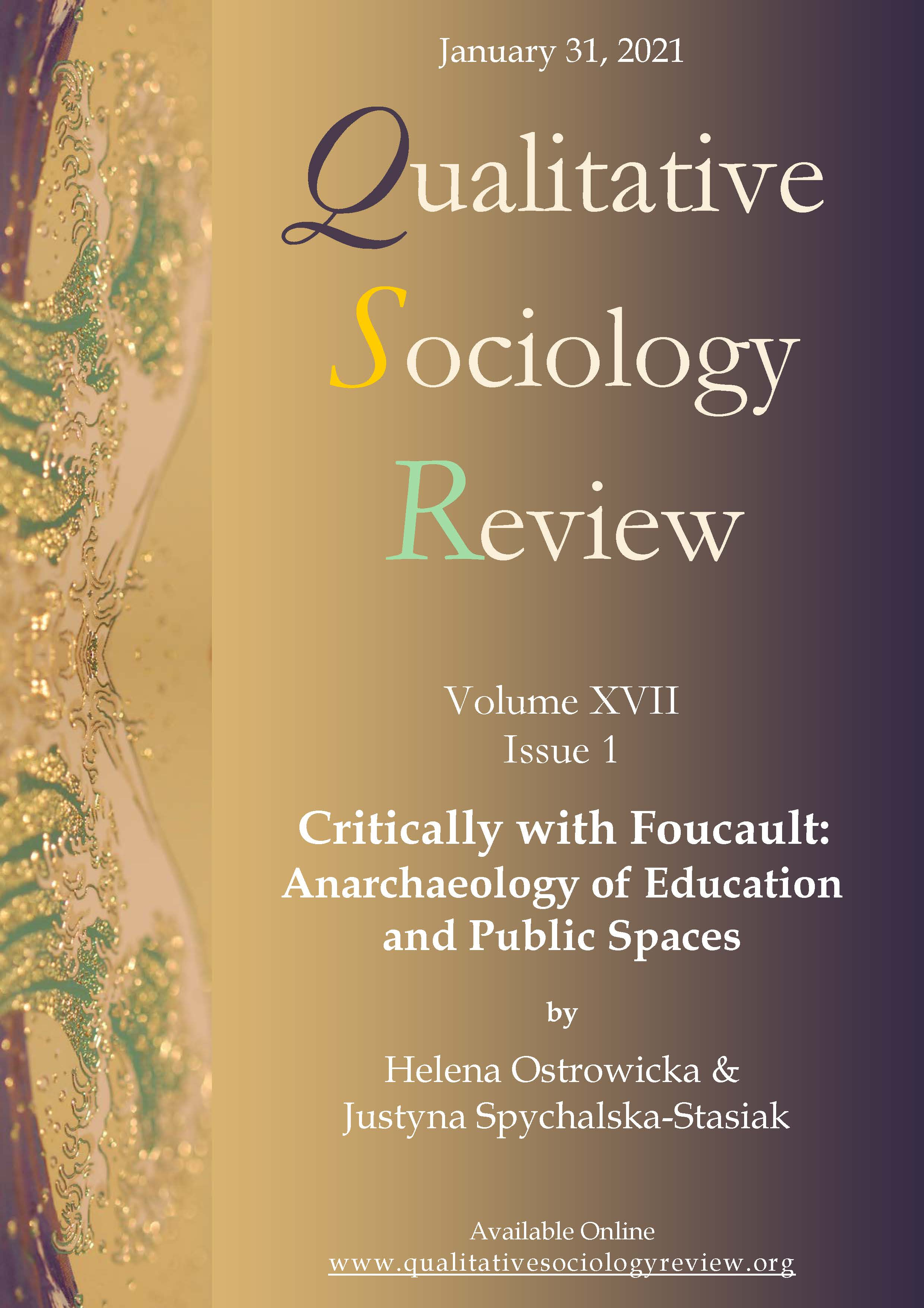 View Vol. 17 No. 1 (2021): Critically with Foucault: Anarchaeology of Education and Public Spaces