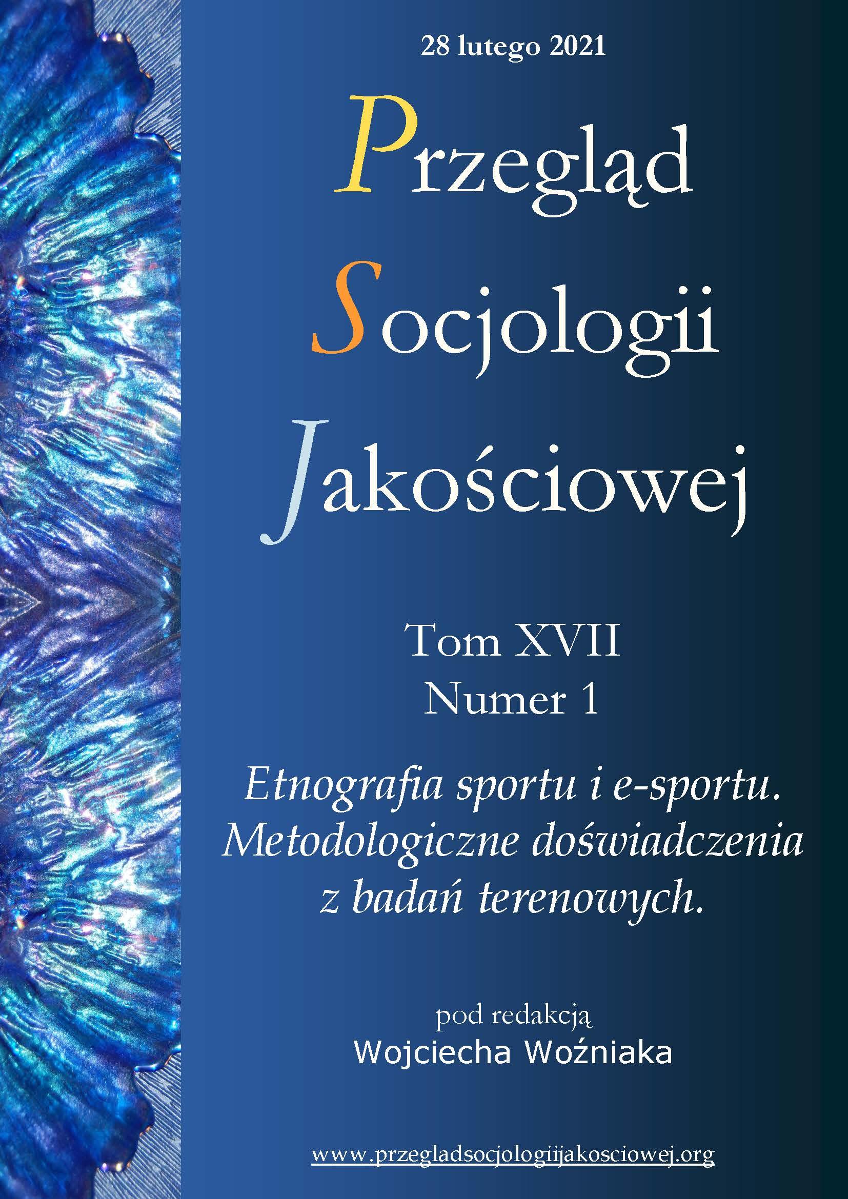 Wyświetl Tom 17 Nr 1 (2021): Etnografia sportu i e-sportu. Metodologiczne doświadczenia z badań terenowych