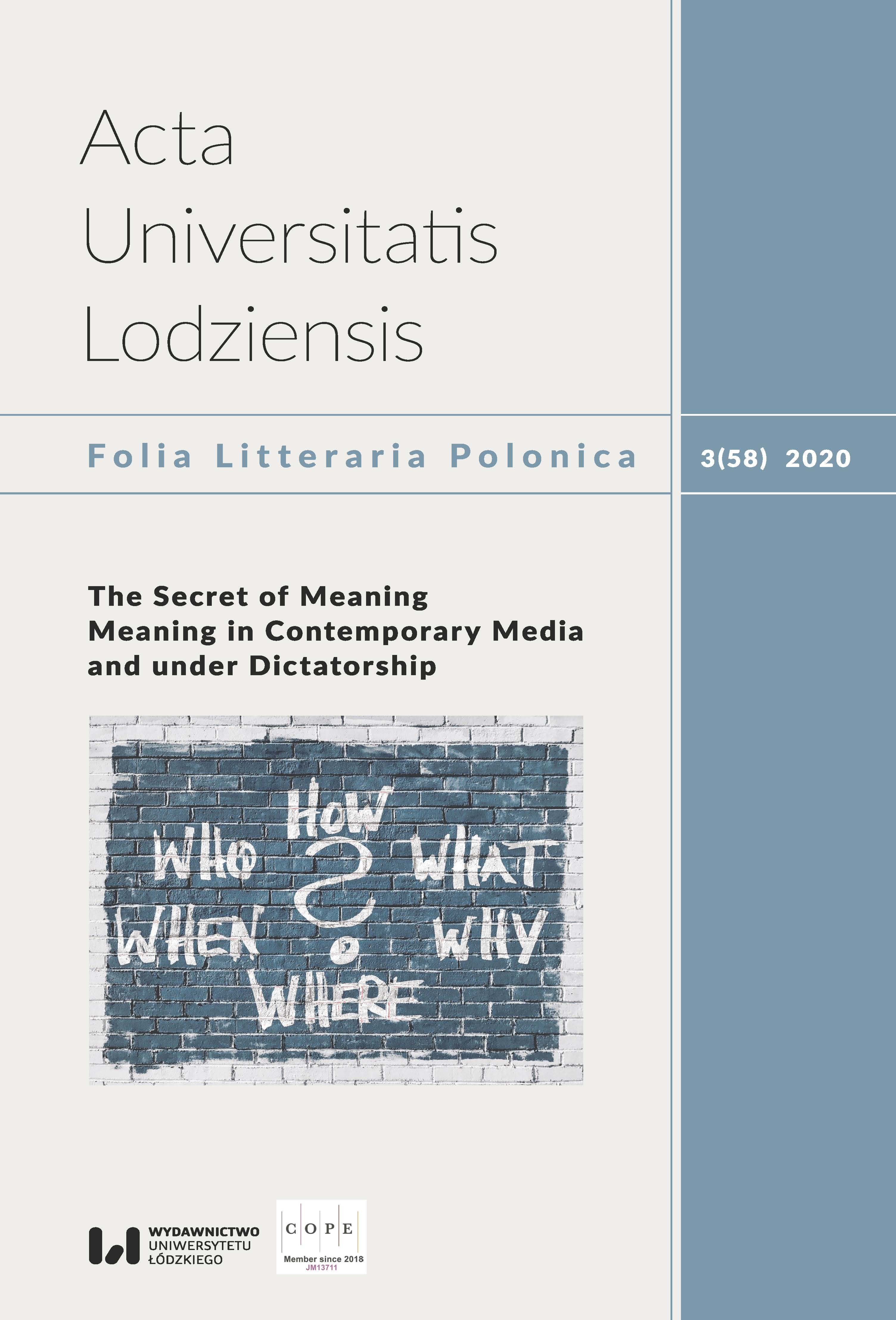 Wyświetl Tom 58 Nr 3 (2020): The Secret of Meaning. Meaning in Contemporary Media and under Dictatorship