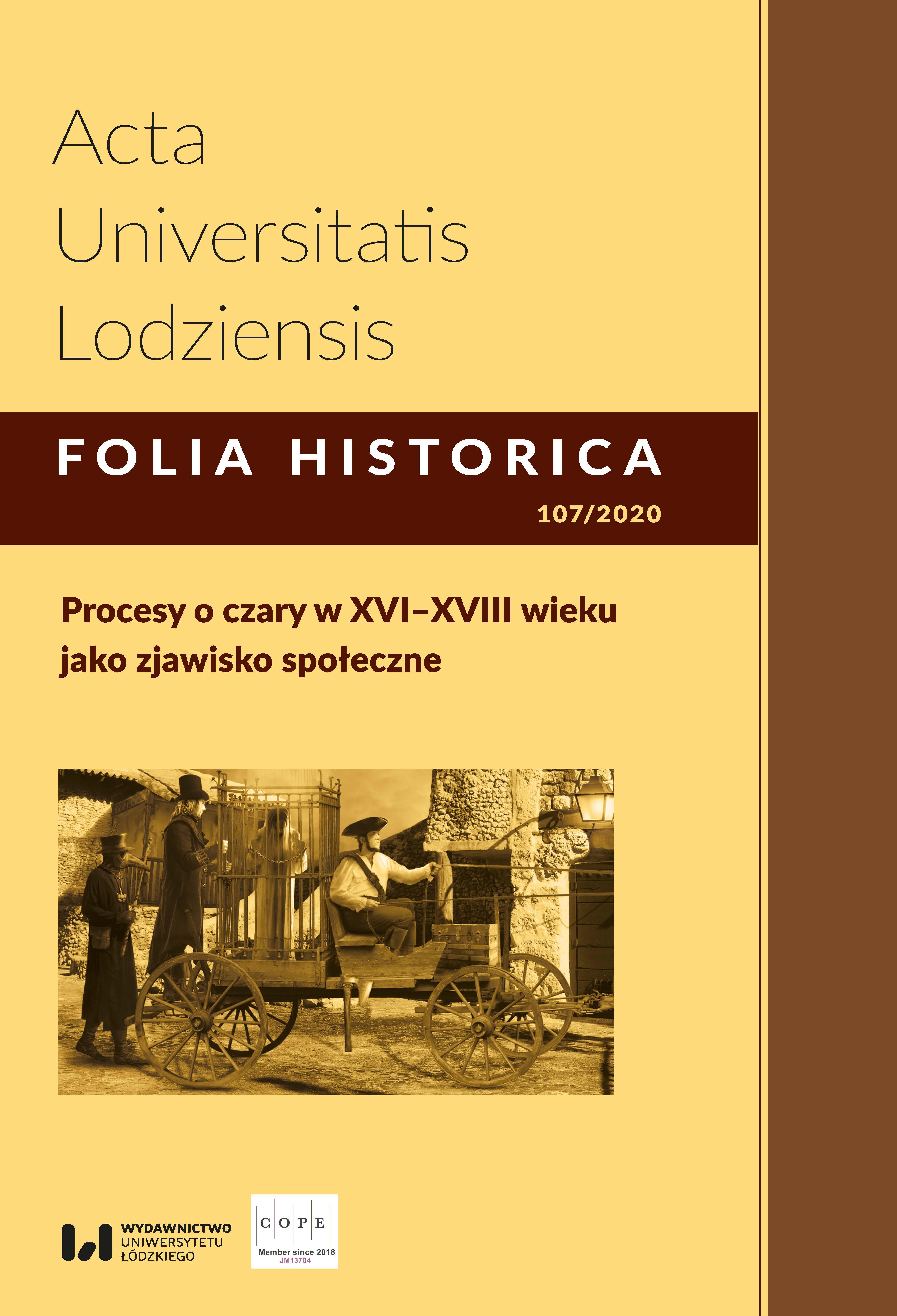Wyświetl Nr 107 (2020): Procesy o czary w XVI–XVIII wieku jako zjawisko społeczne