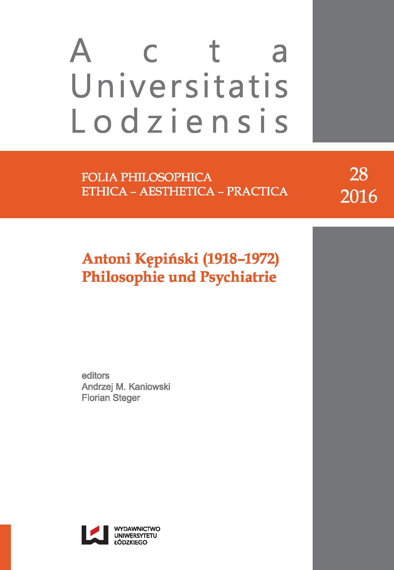 Wyświetl Nr 28 (2016): Antoni Kępiński (1918-1972). Philosophie und Psychiatrie