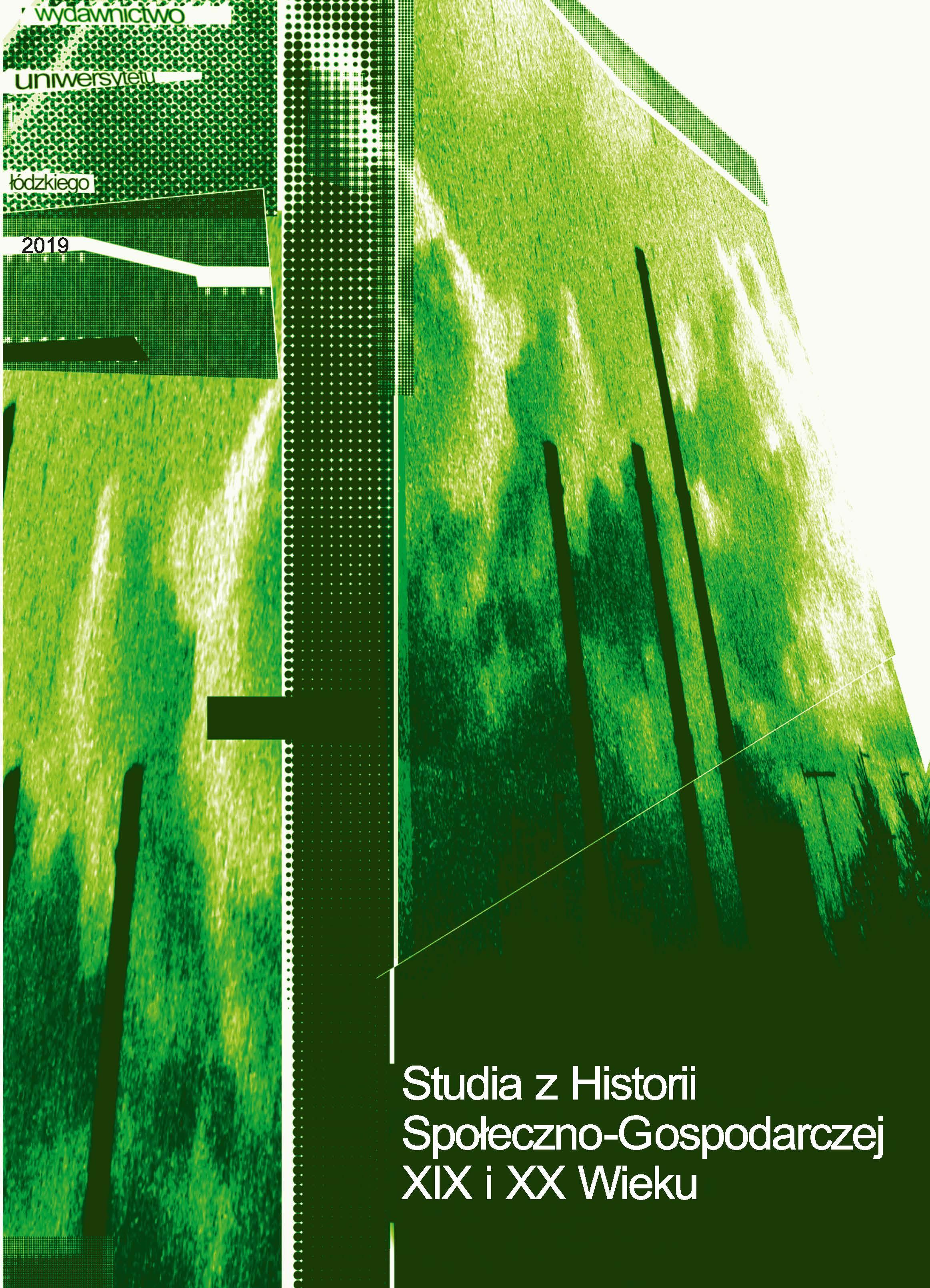 Wyświetl 2019: Tom 21-22: Witold Kula, Charakter społeczno-gospodarczy miast powiatu łódzkiego i łęczyckiego 1807–1869