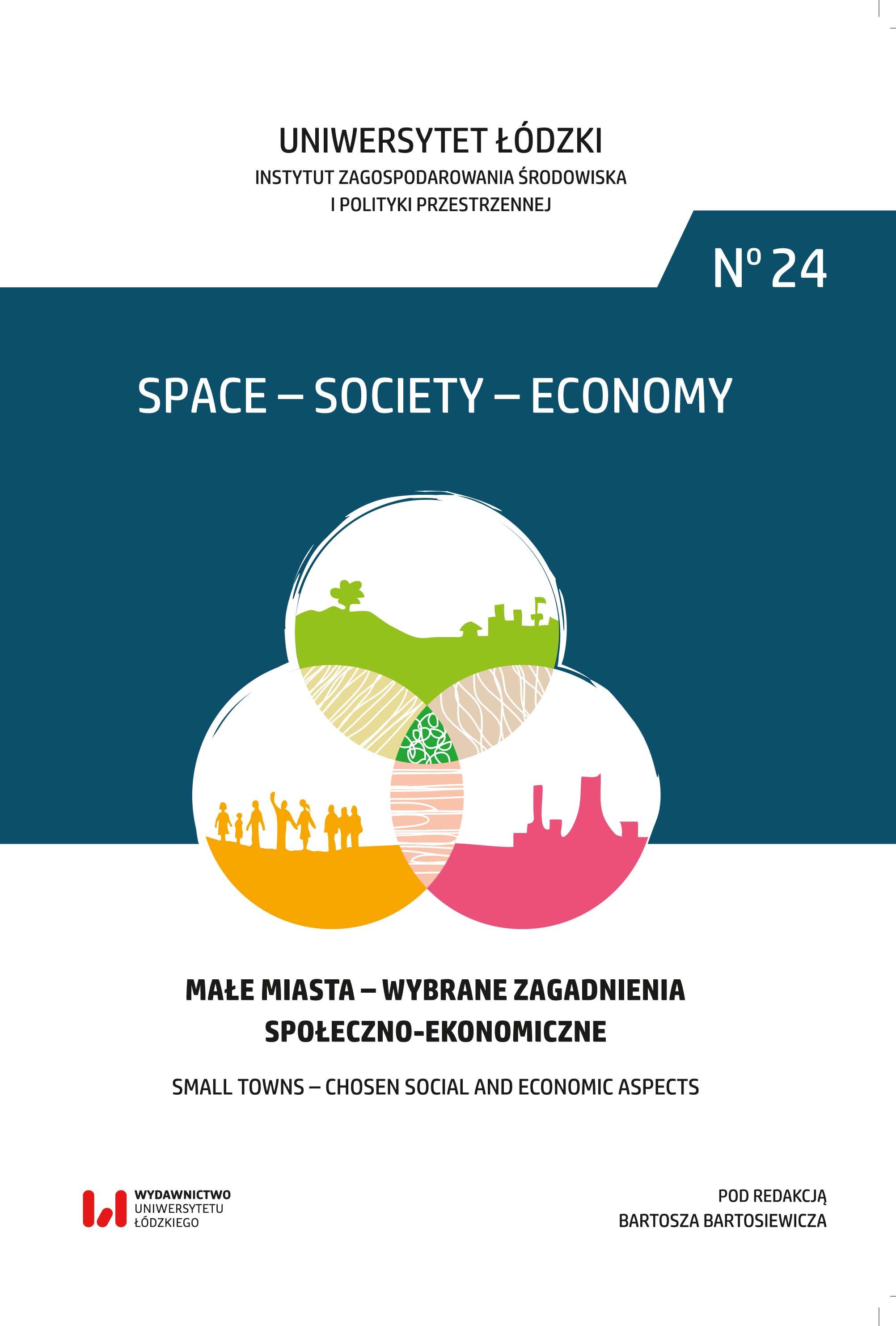 Wyświetl Nr 24 (2018): Małe miasta. Wybrane zagadnienia społeczno-ekonomiczne