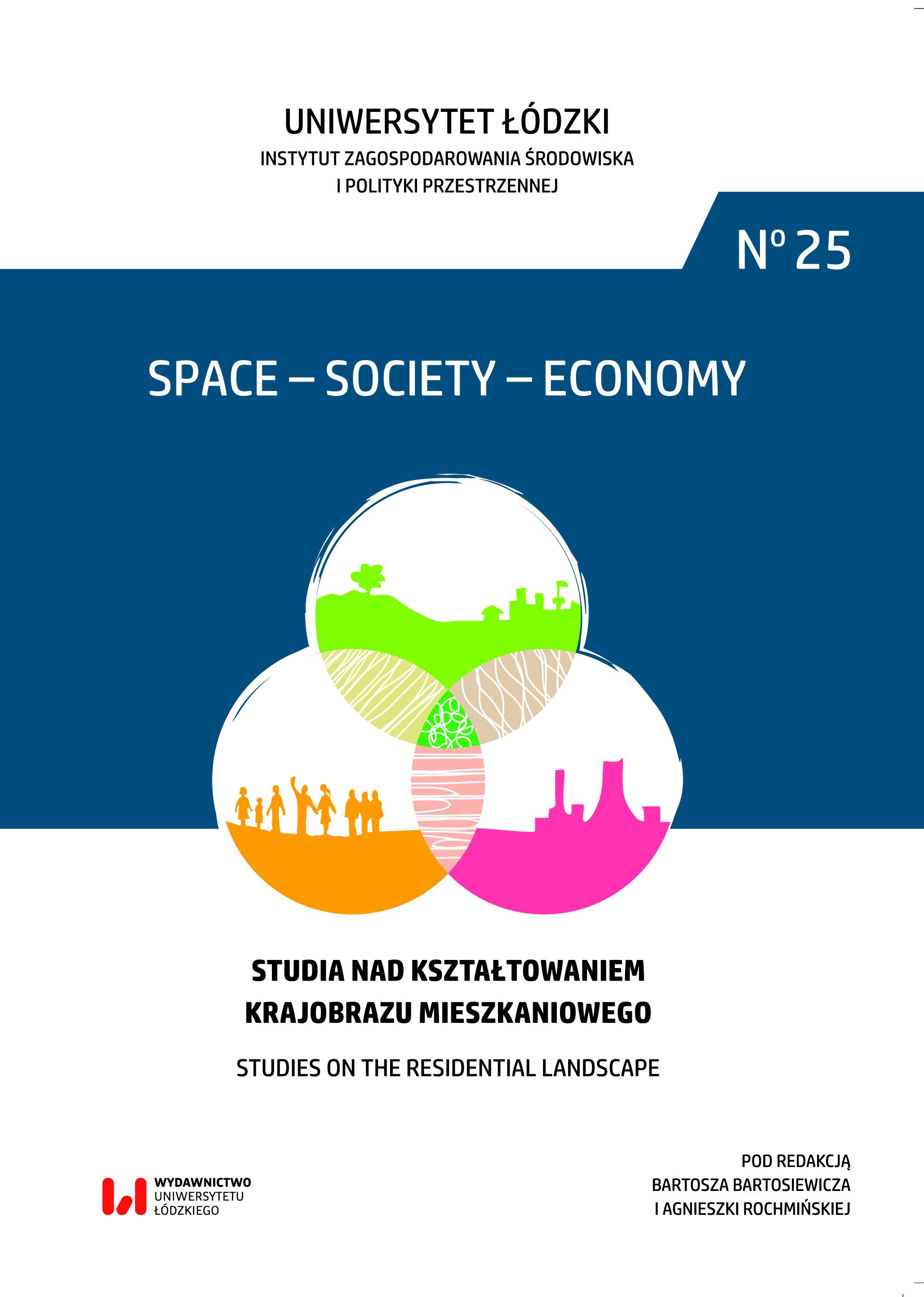 Wyświetl Nr 25 (2018): Studia nad kształtowaniem krajobrazu mieszkaniowego