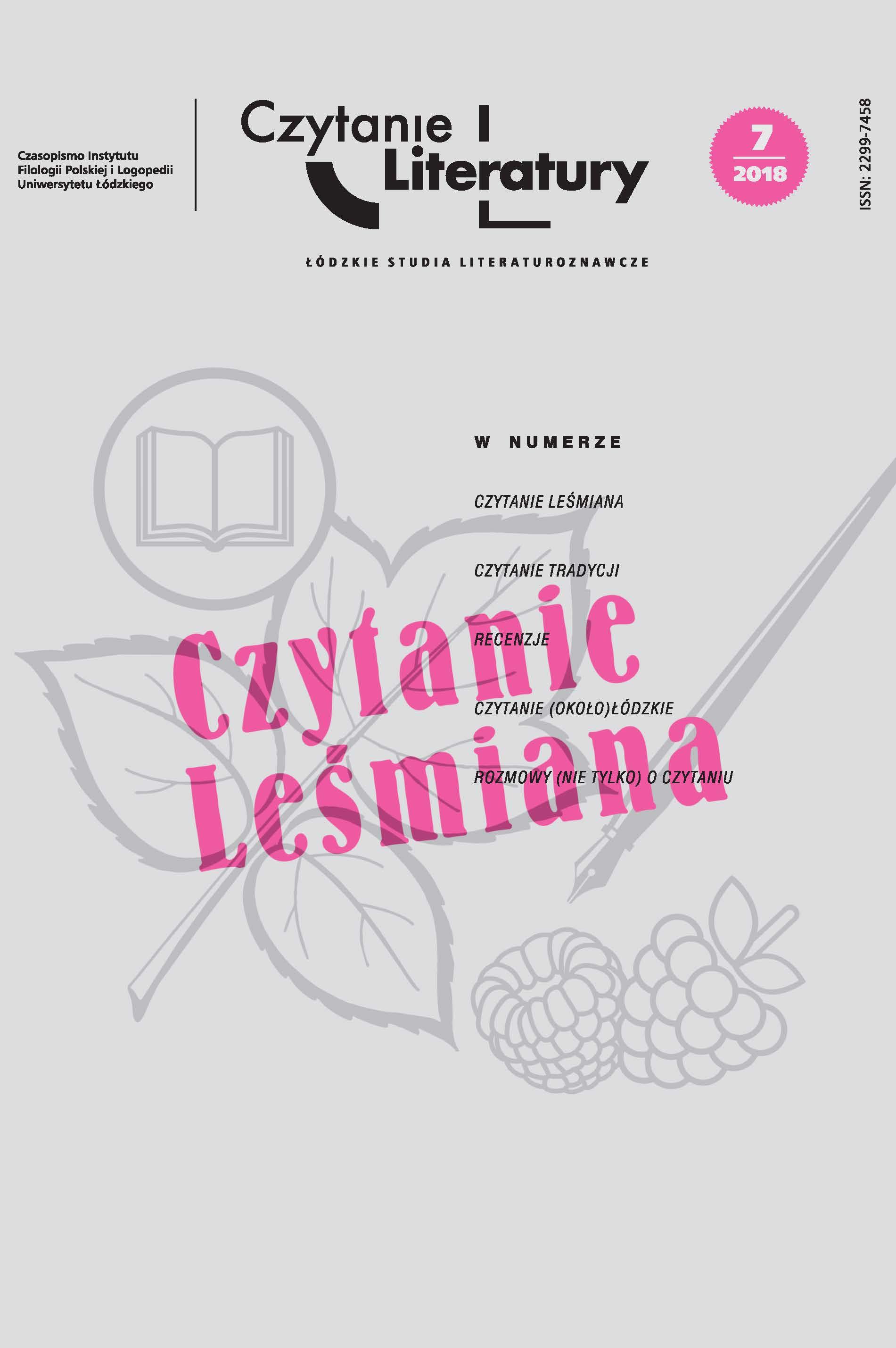 Wyświetl Nr 7 (2018): Czytanie Leśmiana